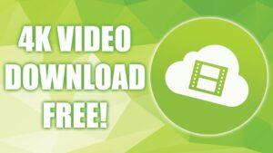 4K Video Downloader 4.17.2.4460 Crack + License Key 2021 Free Download