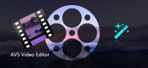AVS Video Editor Crack 9.5.1.382  with Activation Key Free Download
